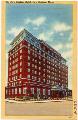 The New Bedford Hotel, New Bedford, Mass.