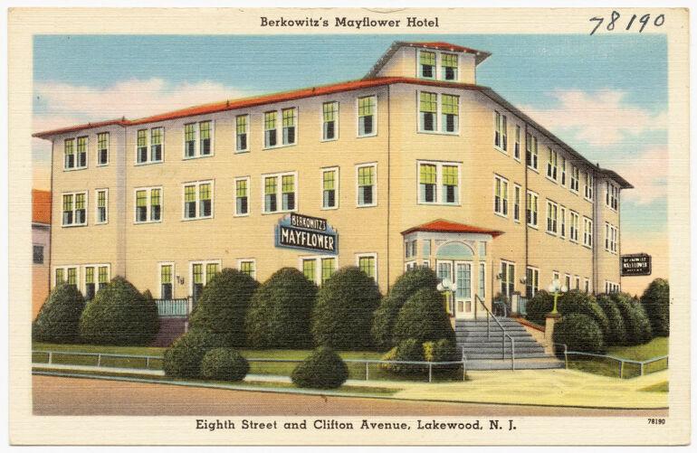 Berkowitz's Mayflower Hotel, Eighth Street and Clifton Avenue, Lakewood, N. J.