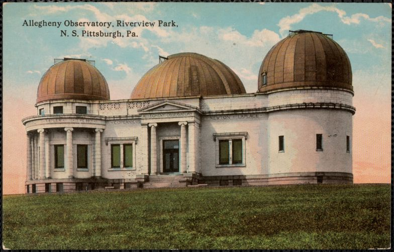 Allegheny Observatory, Riverview Park, N.S. Pittsburgh, Pa.