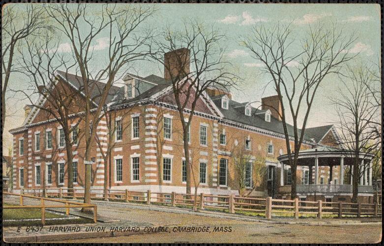 Harvard Union, Harvard College, Cambridge, Mass.