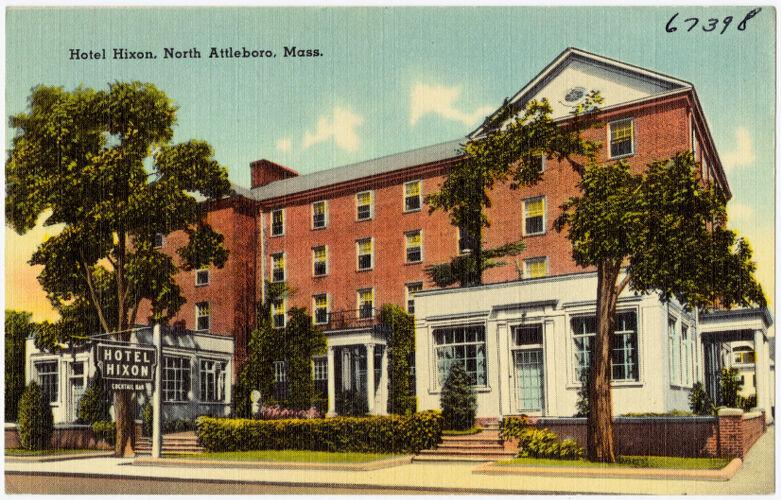 Hotel Hixon, North Attleboro, Mass.