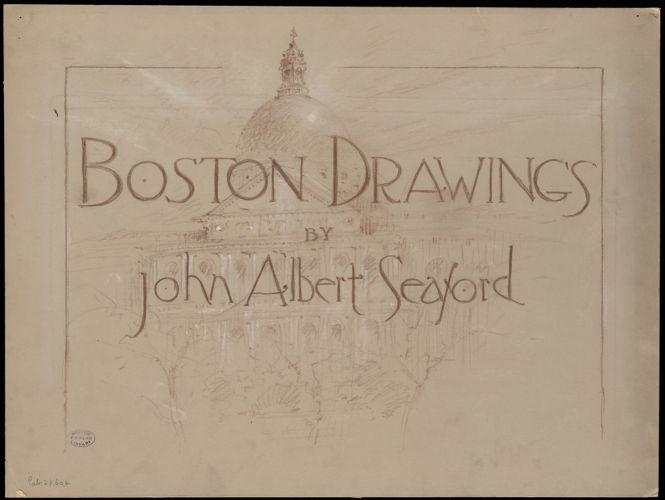 Boston drawings by John Albert Seaford