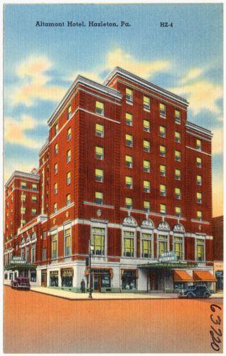 Altamont Hotel, Hazelton, Pa.