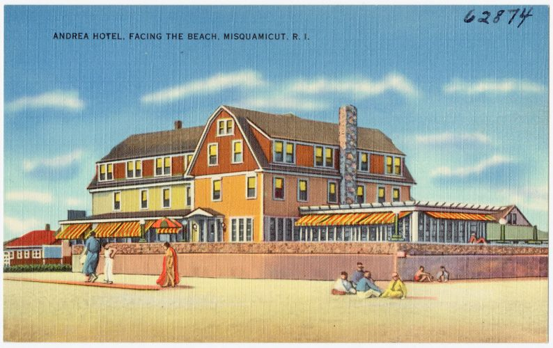 Andrea Hotel, facing the beach, Misquamicut, R.I.