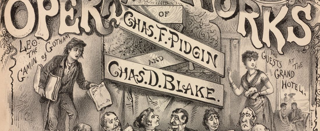 Selections from the operatic works of Chas. F. Pidgin and Chas. D. Blake.