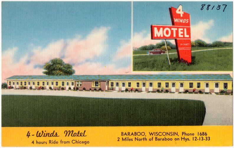 4 - Winds Motel, Baraboo, Wisconsin, 2 miles north of Baraboo on hys. 12 - 13 - 33