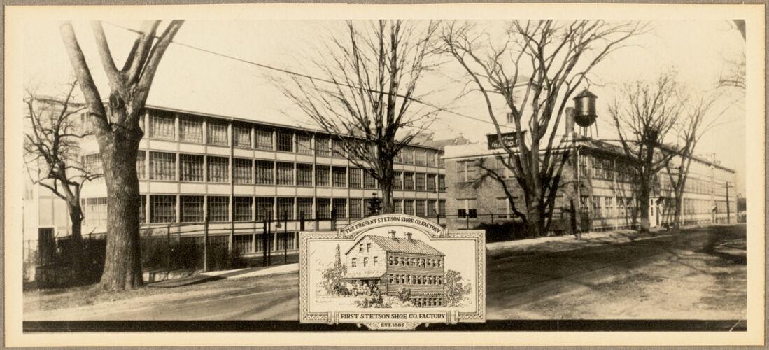 The present Stetson Shoe Co. factory, first Stetson Shoe Co. factory, est. 1885