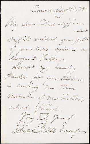Edward Waldo Emerson autograph note signed to Thomas Wentworth Higginson, Concord, Mass., 10 May 1884