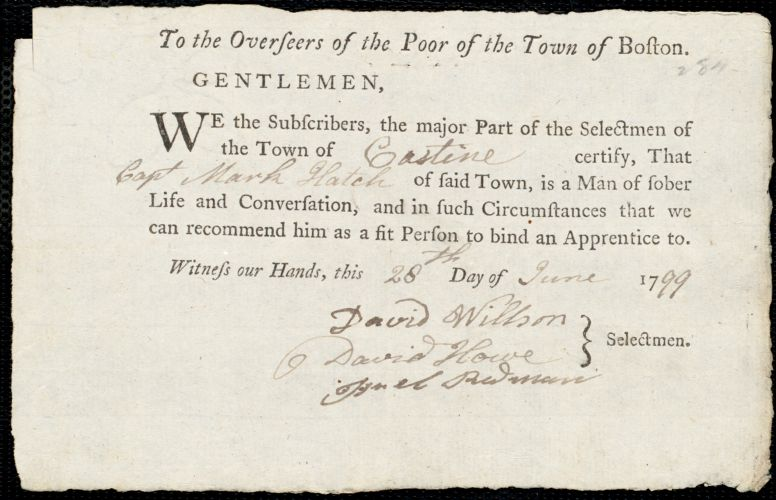 Document of indenture: Servant: Benall, Thomas. Master: Hatch, Mark. Town of Master: Castine. Selectmen of the town of Castine autograph document signed to the Overseers of the Poor of the town of Boston: Endorsement Certificate for Mark Hatch.