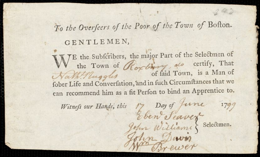 Document of indenture: Servant: Smith, Mary. Master: Ruggles, Nathaniel. Town of Master: Roxbury. Selectmen of the town of Roxbury autograph document signed to the Overseers of the Poor of the town of Boston: Endorsement Certificate for Nathaniel Ruggles.