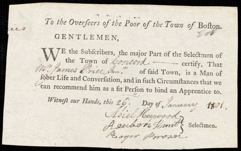 Document of indenture: Servant: Smith, Lewis. Master: Price, James. Town of Master: Concord. Selectmen of the town of Concord autograph document signed to the Overseers of the Poor of the town of Boston: Endorsement Certificate for James Price.