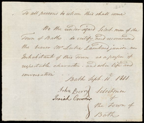 Document of indenture: Servant: Baker, James. Master: Lambard, Luke Jr. Town of Master: Bath. Selectmen of the town of Bath autograph document signed to the [Overseers of the Poor of the town of Boston]: Endorsement Certificate for Luke Lambard, Jr.