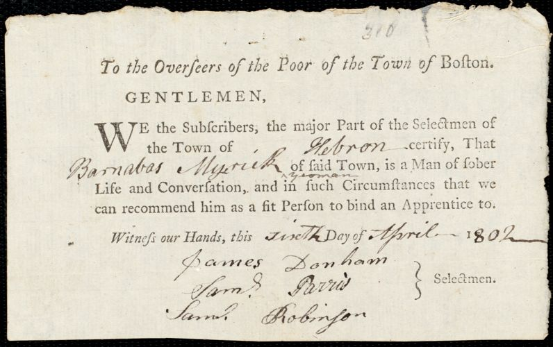 Document of indenture: Servant: Wild, Benjamin. Master: Myrick, Barnabas. Town of Master: Hebron. Selectmen of the town of Hebron autograph document signed to the Overseers of the Poor of the town of Boston: Endorsement Certificate for Barnabas Myrick.