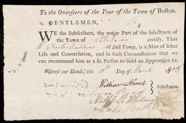 Document of indenture: Servant: Spring, Polly. Master: Robbins, Charles. Town of Master: Watertown. Selectmen of the town of Watertown autograph document signed to the Overseers of the Poor of the town of Boston: Endorsement Certificate for Charles Robbins.