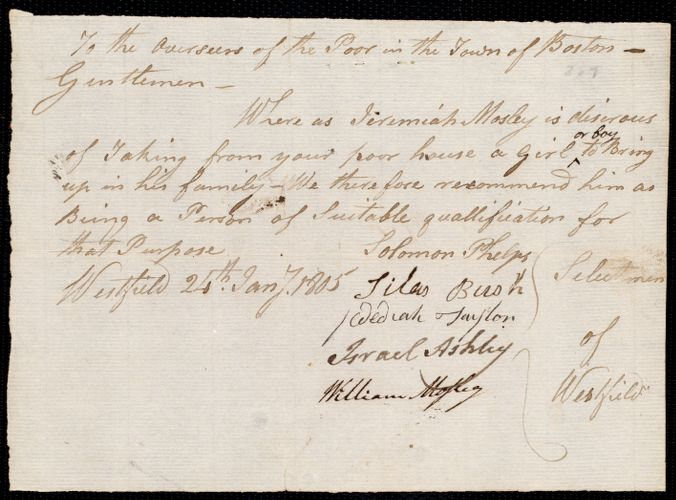 Document of indenture: Servant: Swan, Josiah. Master: Mosley, Jeremiah. Selectmen of the town of Westfield autograph document signed to the Overseers of the Poor of the town of Boston: endorsement Certificate for Jeremiah Mosley.