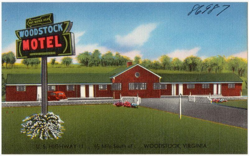 Woodstock Motel, U.S. Highway 11... 1/2 mile south of... Woodstock, Virginia