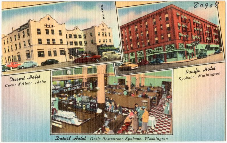 Desert Hotel, Coeur d'Alene, Idaho. Pacific Hotel, Spokane, Washington. Desert Hotel, Oasis Restaurant, Spokane, Washington