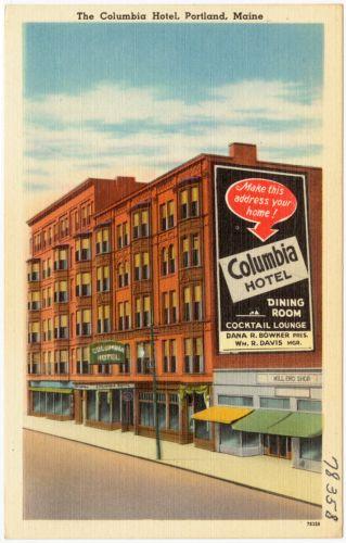 The Columbia Hotel, Portland, Maine