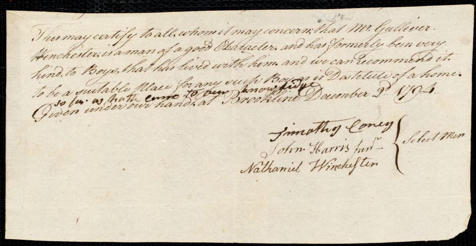 Document of indenture: Servant: Whaland, George. Master: Winchester, Gulliver. Town of Master: Brookline. Selectmen of the town of Brookline autograph document signed to Whom It May Concern: Endorsement Certificate for Gulliver Winchester.