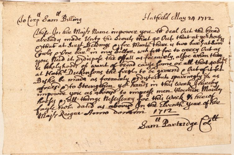 "From Samuel Partridge to Samuel Billing to ""impower you to deal out bread ... unto the Scouts,"" May 24, 1712"