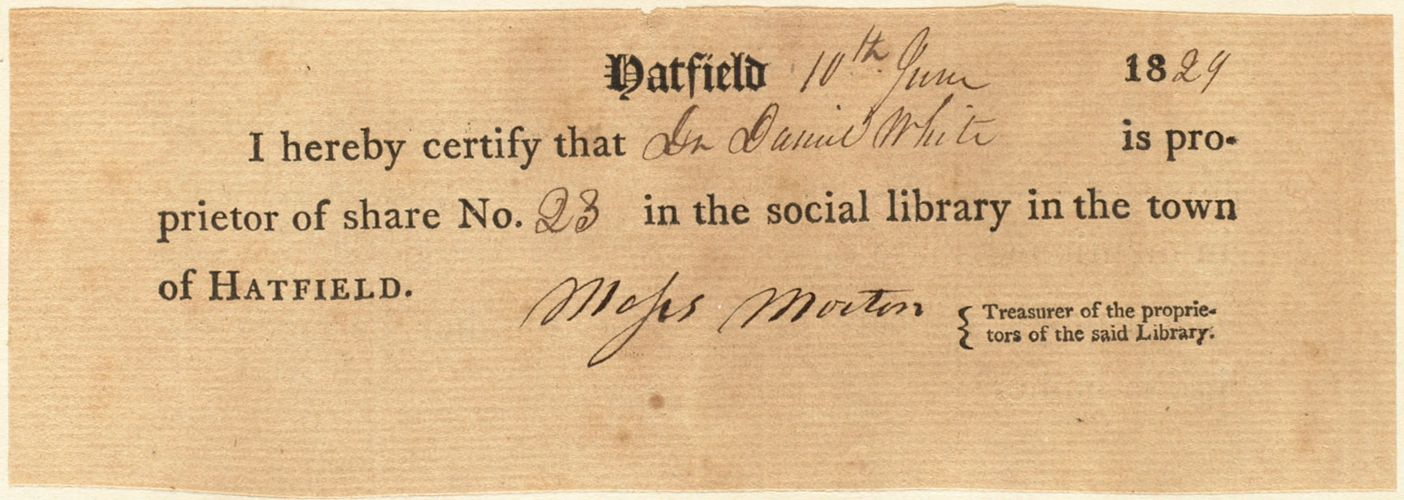 """Receipt, Daniel White holds share 23 in the """"social library"""" in Hatfield, June 10, 1829"""