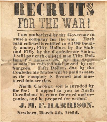 Confederate recruiting poster from J.M.F. Harrison, Newbern, N.C., March 5, 1862