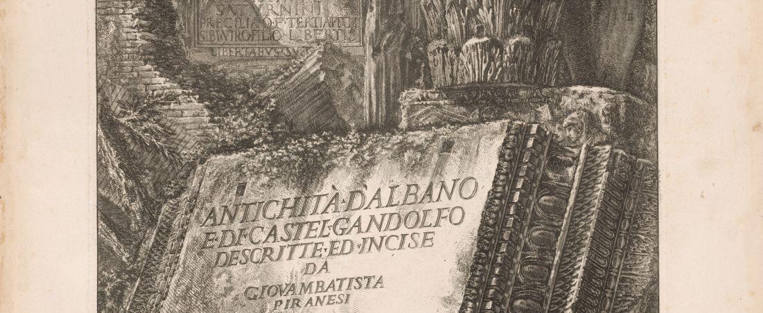 Antichità D'albano e di Castel Gandolfo descritte ed incise da Giovambatista Piranesi
