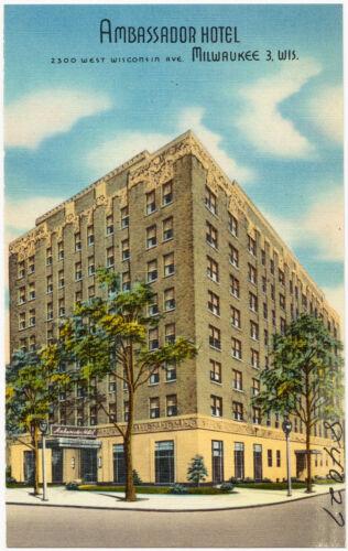 Ambassador Hotel, 2300 West Wisconsin Ave., Milwaukee 3, Wis.