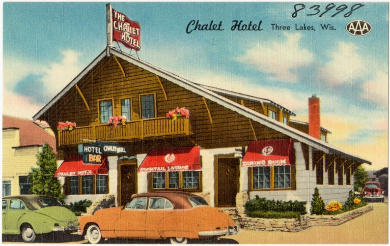 Chalet Hotel, Three Lakes, Wis.