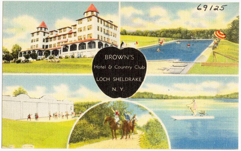 Brown's Hotel & Country Club, Loch Sheldrake, N. Y.