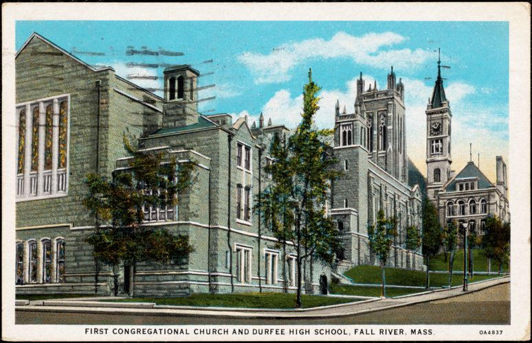 First Congregational Church and Durfee High School, Fall River, Mass.