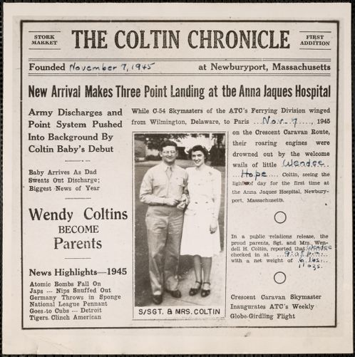 The Coltin Chronicle, founded November 7, 1945 at Newburyport, Massachusetts, new arrival makes three point landing at the Anna Jaques Hospital