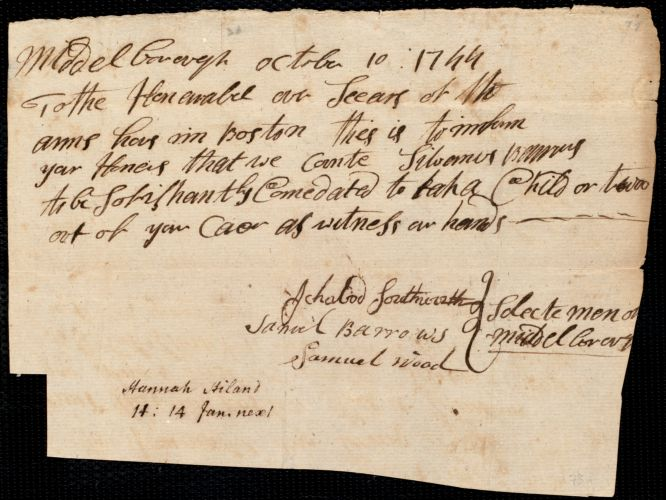 Document of indenture: Servant: Hiland, Hannah. Master: Barrows, Sylvanus. Town of Master: Middleboro. Selectmen of the town of Middleboro autograph document signed to the Overseers of the Poor of Boston: Endorsement Certificate for Sylvanus Barrows.