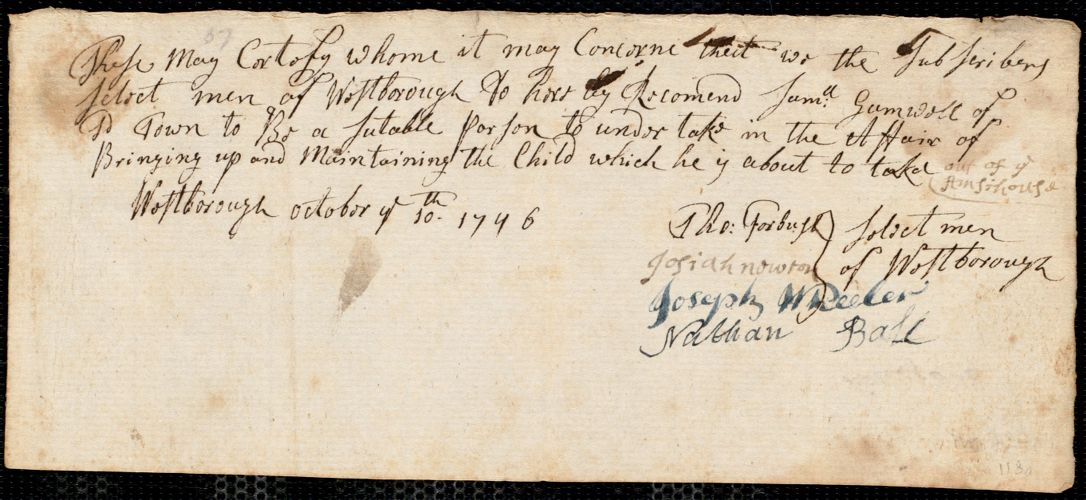 Document of indenture: Servant: Smith, Thomas. Master: Gamwell, Samuel [Sam]. Town of Master: Westborough. Selectmen of the town of Westborough autograph document signed to Whom It May Concern: Endorsement Certificate for Samuel Gamwell.