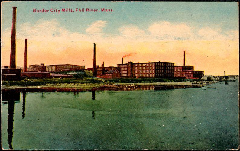 Border City Mills, Fall River, Mass.