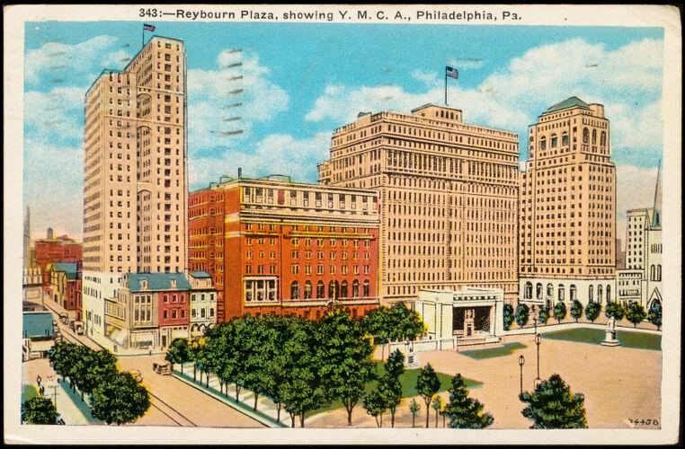 343. Reybourn Plaza, Showing Y.M.C.A., Philadelphia, Pa.