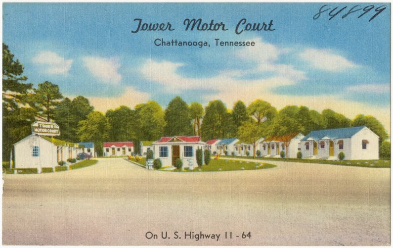 Tower Motor Court, Chattanooga, Tennessee, on U.S. Highway 11 - 64