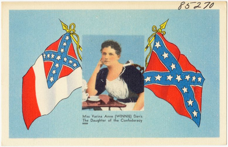 Miss Varina Anne 9Winnie) Davis, the daughter of the Confederacy