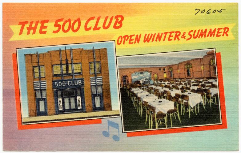 The 500 Club, open winter & summer