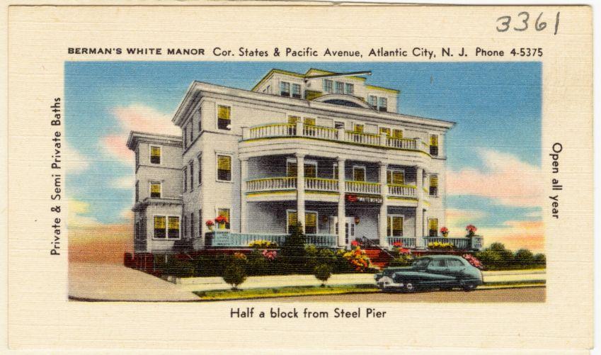Berman's White Manor, Cor States & Pacific Avenue, Atlantic City, N.J., phone 4-5375