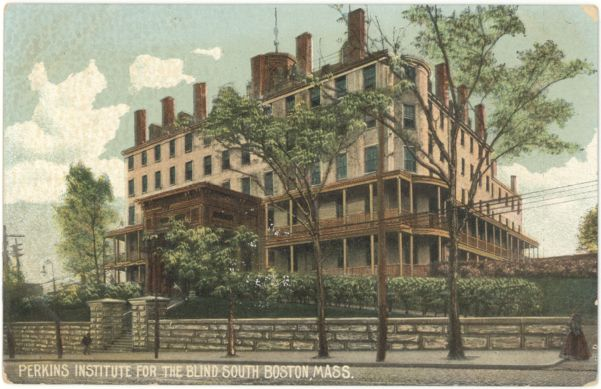 Perkins Institute for the Blind, South Boston, Mass