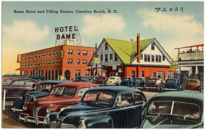 Bame Hotel and filling station, Carolina Beach, N. C.