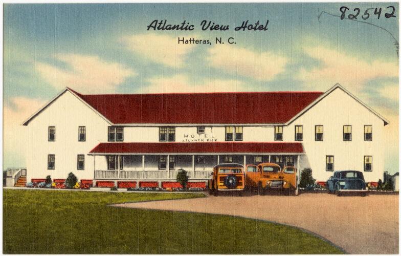 Atlantic View Hotel, Hatteras, N. C.
