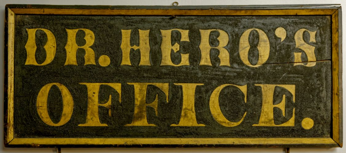 """Dr. Hero's Office"" sign"