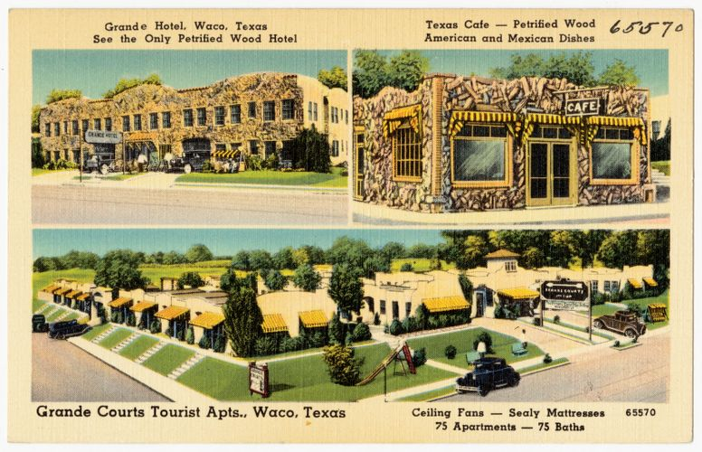 Grande Hotel, Waco, Texas, see the only Petrified Wood hotel. Texas Café -- Petrified Wood American and Mexican dishes. Grande Courts Tourist Apts., Waco, Texas